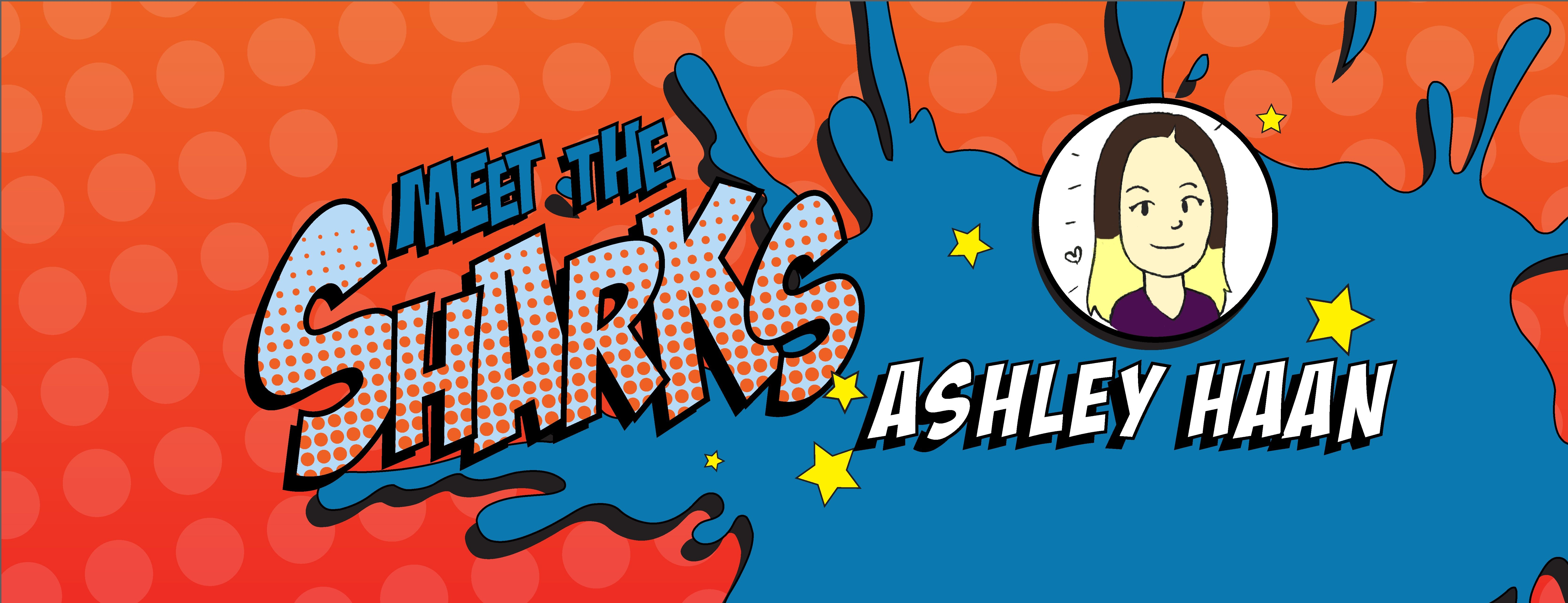 Meet the Sharks_Ashley_Haan.jpg