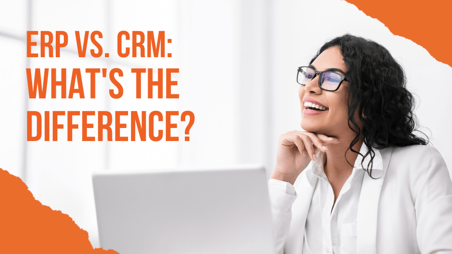 ERP vs CRM: What's the Difference?