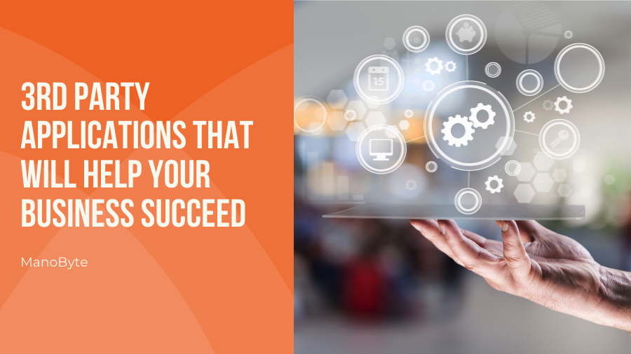 3rd Party Applications that will Help Your Business Succeed