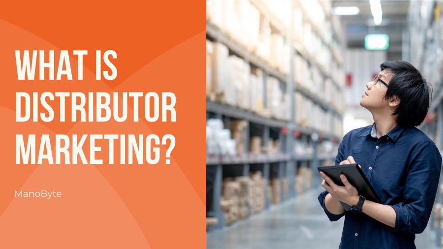 What is Distributor Marketing?