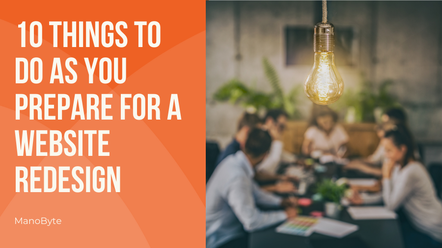 10 Things to Do as You Prepare for a Website Redesign
