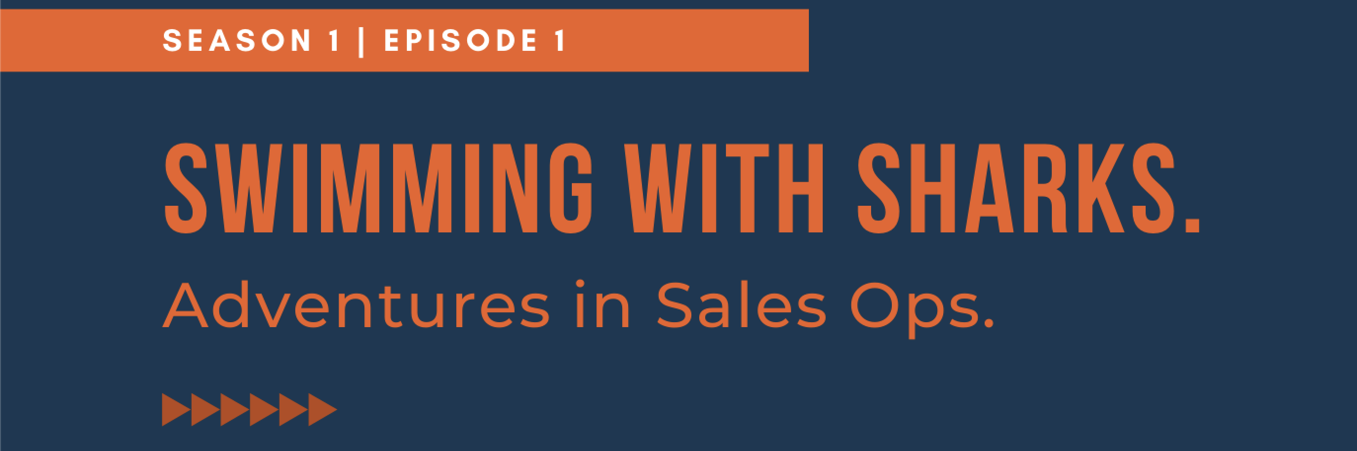 Swimming With Sharks - Adventures in Sales Ops - Episode 1: Kevin Dean